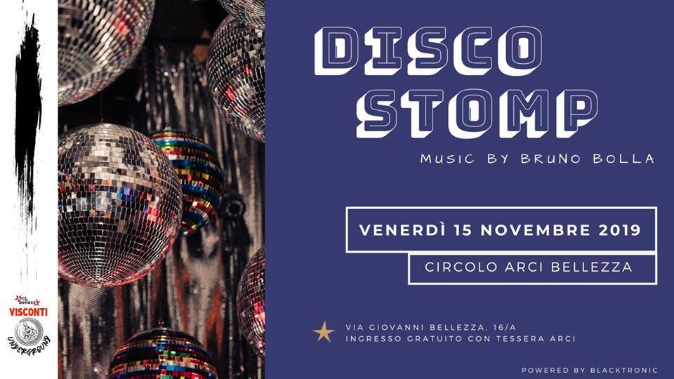 DISCO STOMP w/ DJ Bruno Bolla (Blacktronic Music & Arts)